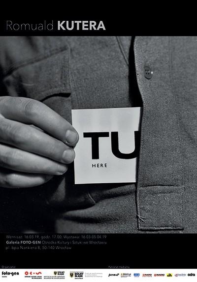 """7868b78f3 Wystawa Romualda Kutery """"TU / HERE"""" we wrocławskiej Galerii FOTO-GEN - Związek  Polskich Artystów Fotografików"""